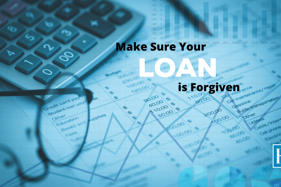 Make Sure Your loan is forgiven